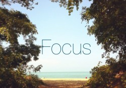 My Word for the Year is Focus